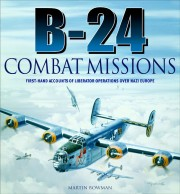 Cover of book called B-24 Combat Missions