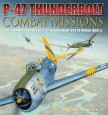 Cover of book called P-47 Thunderbolt Combat Missions
