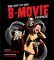 Cover of book called The Art of the B-Movie Poster!