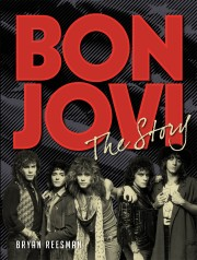 Cover of book called Bon Jovi: The Story
